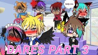 Dares {Gacha life♡} part 3