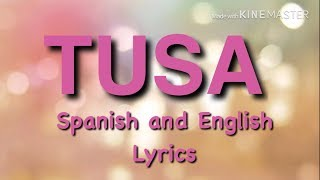 KaroL G. Ft Nicki Minaj TUSA with Spanish and English Lyrics