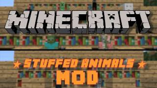 Minecraft: Stuffed Animals Mod (Teddy Bears, Mobs, Animals, & Herobrine)