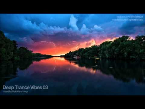 Deep Trance Vibes 03 (Techno Prog House & Trance Mix)
