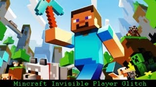 Minecraft Xbox 360 Edition - Invisible Player Glitch