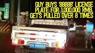 Driver Spends 1 Million Yuan on 'LUCKY' 88888 License Plate Gets Pulled Over 8 Times