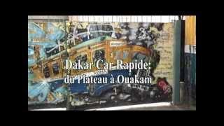 Dakar Car Rapide: 1ere partie