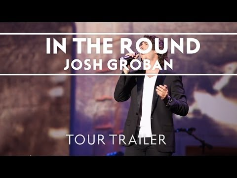 Josh Groban - In The Round Tour Trailer [Extras]