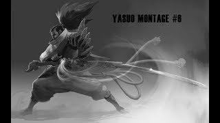 Yasuo Montage #6