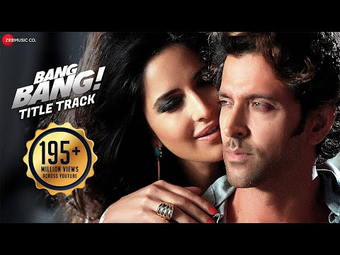 Bang Bang Title Track - Full Video | Bang Bang! | Hrithik Roshan & Katrina Kaif | Hd video