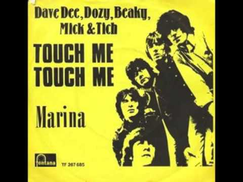 Dave Dee, Dozy, Beaky, Mick & Tich - Touch Me, Touch Me