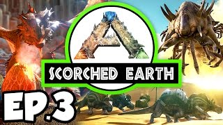 ARK: Scorched Earth Ep.3 - RIDING DINOSAURS & FIRST SUPPLY DROP!!! (Modded Let