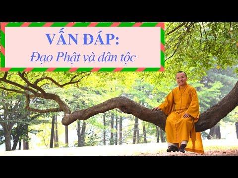 Vấn đáp: Đạo Phật và dân tộc