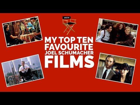 MY TOP TEN FAVOURITE JOEL SCHUMACHER FILMS