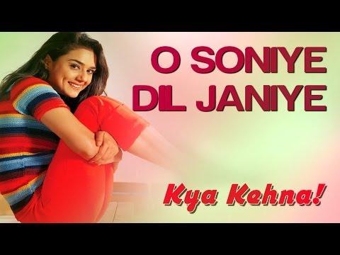 O Soniye Dil Jaaniye - Kya Kehna | Saif Preity & Chandrachur...