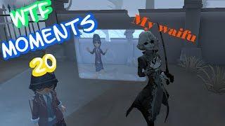 Identity V WTF Moments 20