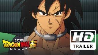 Dragon Ball Super Broly O Filme | Trailer Oficial 3 | Dublado HD
