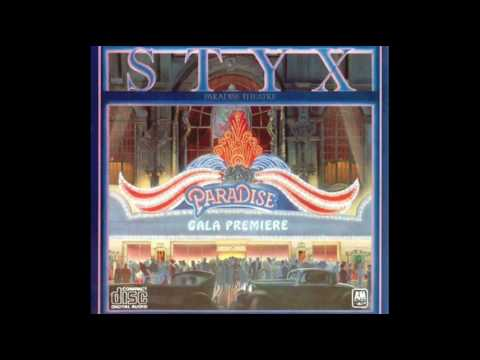 Styx - Nothing Ever Goes As Planned