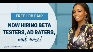 Free Job Fair, Open Beta Testing Jobs, Ad Raters, and More!