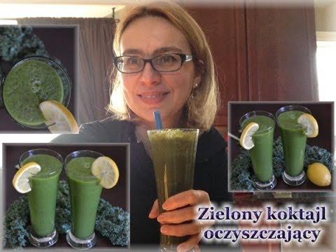 Zielony Koktajl Oczyszczający/ Zdrowe Odżywianie / Kierunek Zdrowie