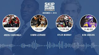 UNDISPUTED Audio Podcast (11.01.19) with Skip Bayless, Shannon Sharpe & Jenny Taft | UNDISPUTED