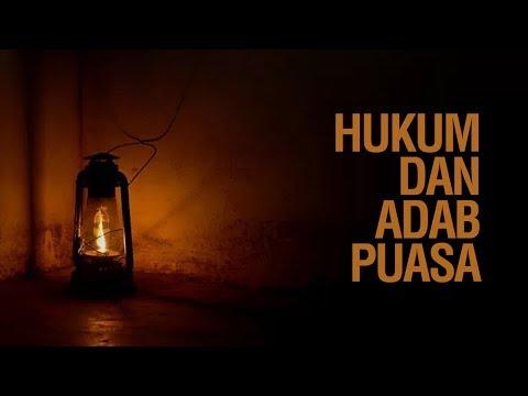 Kajian Ramadhan: Hukum dan Adab Puasa - Ustadz Ahmad Zainuddin Al-Banjary