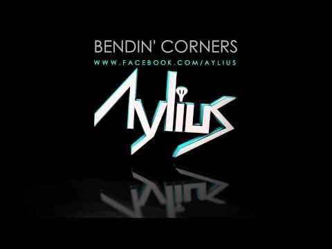 Before I Was Aylius - Bendin Corners