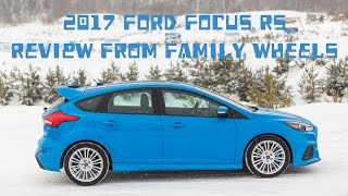 2017 Ford Focus RS review from Family Wheels