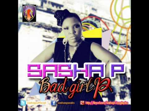 Sasha P - Bad Girl P (new 2012) video