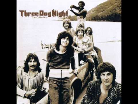 Three Dog Night - Sure as im Sittin Here