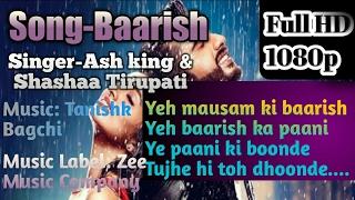 Baarish full Karaoke song with Lyrics | Ash King, Shashaa Tirupati|