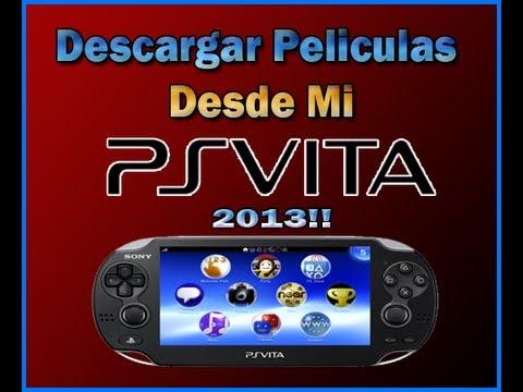 Como Descargar Peliculas Desde Mi Ps Vita   2013   Ps Vita ESPAÑOL