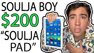 "I WASTED $200 On Soulja Boy's NEW ""Soulja Pad"" 😂"