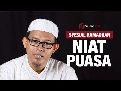 Kajian Ramadhan : Niat Puasa - Ustadz Muhammad Romelan, Lc.