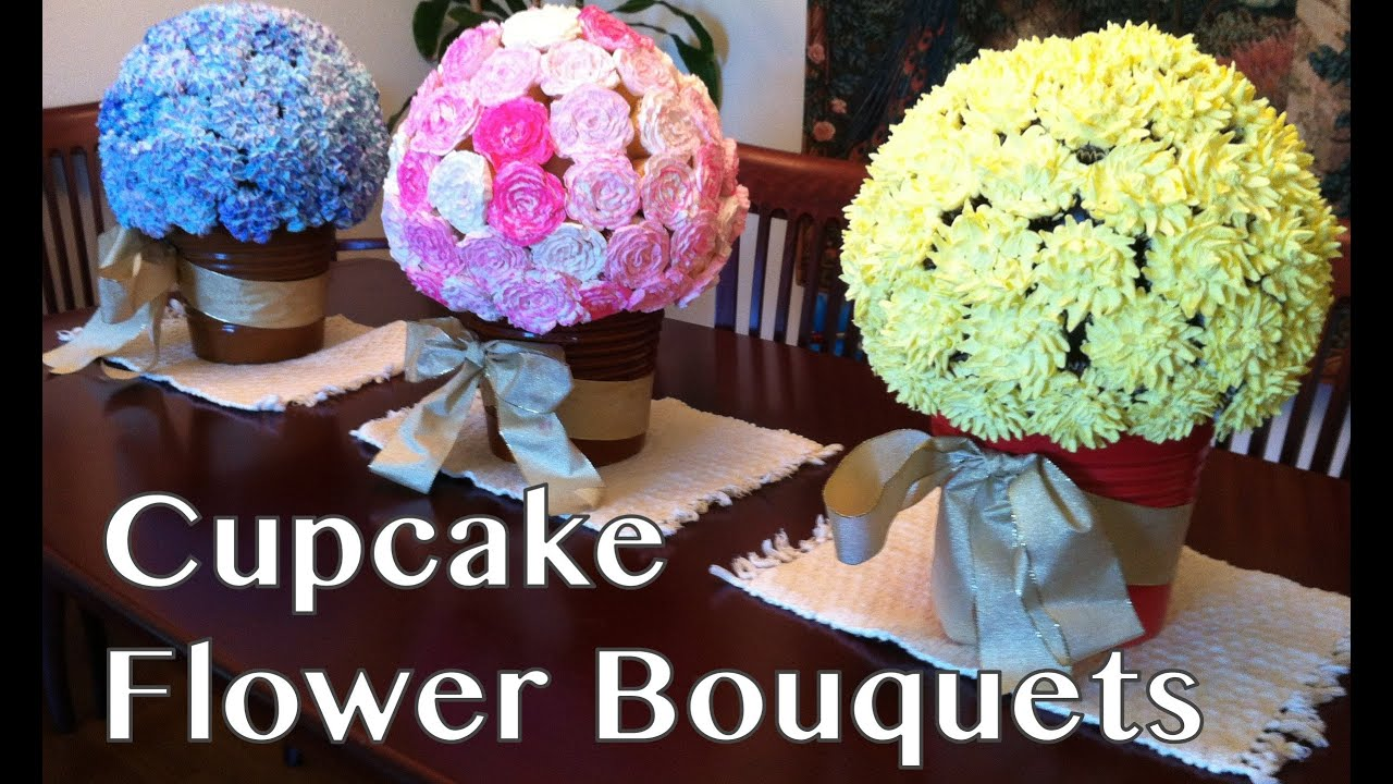 Cupcake Flower Bouquets Youtube