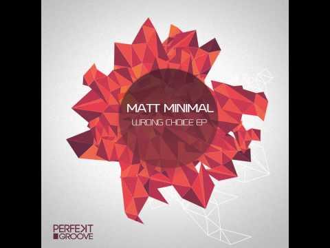 Matt Minimal - Wrong Choice (Orignal Mix)