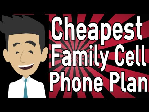 What is the Cheapest Family Cell Phone Plan?