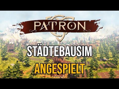 PATRON   Angespielt   Mittelalterliche Aufbausim & Produktionsketten   deutsch