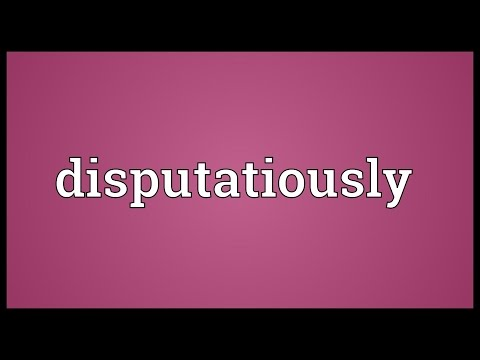 Header of disputatiously