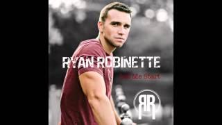Ryan Robinette   Let Me Start (Official Audio) @robinettemusic