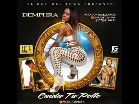 Demphra - Cuida A Tu Pollo - @Demphra Panamahitradio.net