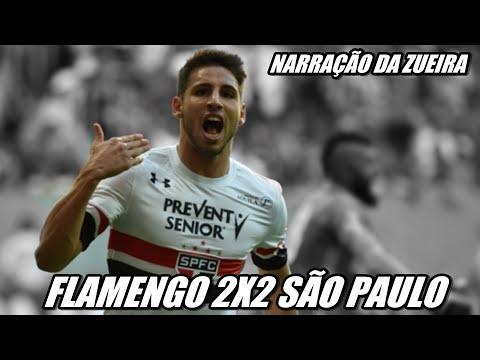 FLAMENGO 2X2 SÃO PAULO NARRAÇÃO - BRASILEIRÃO