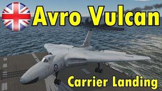 Avro Vulcan Carrier Landing