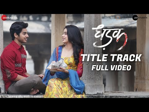 Download Lagu  Dhadak - Title Track | Full  | | Dhadak | Ishaan & Janhvi | Shreya Ghoshal | Ajay-Atul Mp3 Free