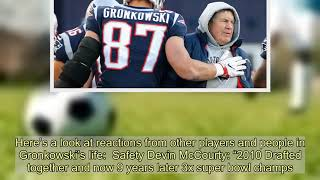 How Tom Brady, Bill Belichick, more reacted to Rob Gronkowski's retirement