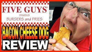 Five Guys Burgers and Fries Bacon Cheese Dog Review with Co-Host Ben from BigBenStudios