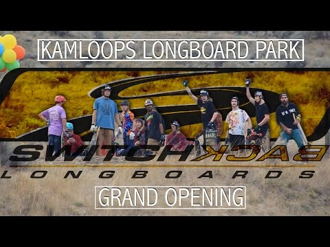 Switchback Longboards: Kamloops Longboard Park Grand Opening