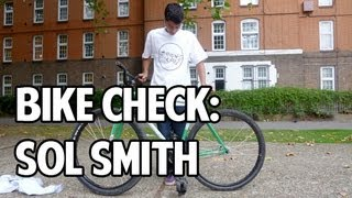 Sol Smith Bike Check - 2011