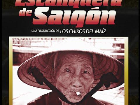 LOS CHIKOS DEL MAIZ - LA ESTANQUERA DE SAIGON. PROMO II