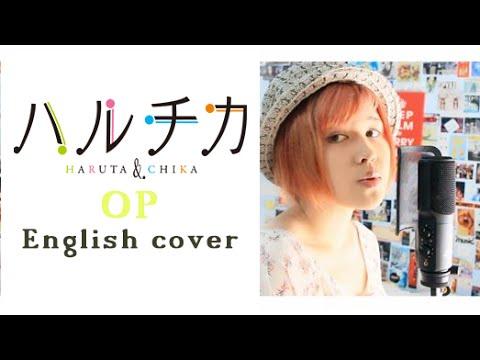 Haruchika ハルチカ OP /Niji Wo Ametara 「虹を編めたら」English Cover Shuuta