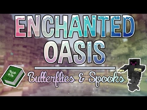 Butterflies & Spooks | Enchanted Oasis | Ep. 8 video