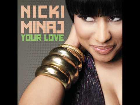 Your Love-Niki Minaj (lyrics on decription)