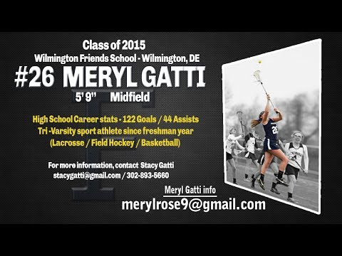 Meryl Gatti 2014 highlights, Wilmington Friends School Girls Lacrosse