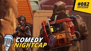 Port-A-Forts, Quick Scopes & Rocket Rides | COMEDY NIGHTCAP #082